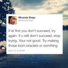 life advice from miranda sings