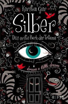 Silber - Kerstin Gier - Das erste Buch der Träume