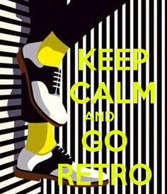 '       KEEP        CALM         AND      GO      RETRO' Poster   .....................................Please save this pin.   ............................................................. Click on the following link!.. http://www.ebay.com/usr/prestige_online