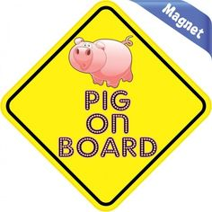 "5""x5"" Pig On Board magnet bumper Decal magnetic Vinyl magnets Decals"