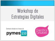 Workshop de Estrategias Digitales para PyMEs 2.0