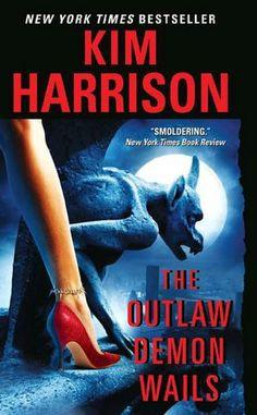 Book 17  The Outlaw Demon Wails - Kim Harrison