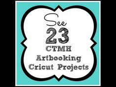 23 CTMH Close to My Heart Artbooking Cricut Cartridge