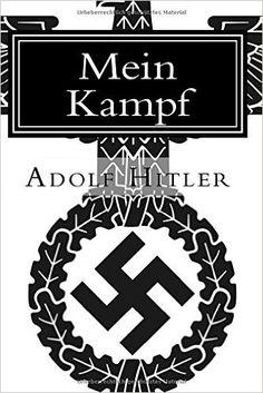 Mein Kampf: Adolf Hitler: 9781523759910: Books - Amazon.ca