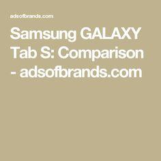 Samsung GALAXY Tab S: Comparison - adsofbrands.com