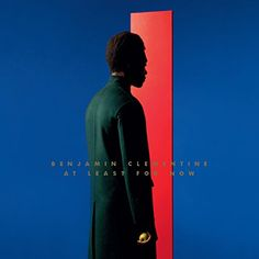 """Benjamin Clementine """"At Least for Now"""""""