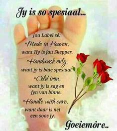 Evening Greetings, Good Morning Greetings, Good Morning Wishes, Good Morning Quotes, Lekker Dag, Afrikaanse Quotes, Goeie More, Special Quotes, Made In Heaven