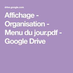 Affichage - Organisation - Menu du jour.pdf - GoogleDrive Menu, Google Drive, Pdf, Organisation, Billboard, Menu Board Design, Menu Cards