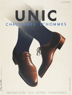 "taliasbuttons: "" Cassandre, poster artwork for Unic gents' shoes, Paris."