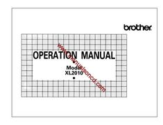 Brother XL2010 Sewing Machine Instruction Manual.  Model numbers covered by this manual: XL2010, XL 2010  Included in this manual:  * Threading the machine. * Winding the bobbin. * Upper and lower threading. * Tension controls. * Built-in stitches. * Buttonhole and button sewing. * Cleaning and oiling. * Much more.  35 page manual.  Languages: English