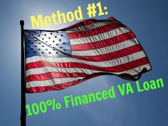 Method to buying a home with little or no money: Financed VA Loan www. via Kyle Hiscock, REALTOR®, Licensed Real Estate Salesperson, e-PRO® Real Estate Articles, Real Estate News, Joining The Military, Pledge Of Allegiance, Home Improvement Loans, Election Day, God Bless America, Medical Marijuana, Home Buying