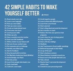 42 habits to make yourself better - learning to deal with difficult people and letting go of the past are my two biggest challenges.