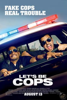 Let's Be Cops new movie coming in August