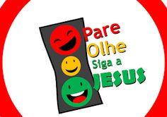 MINISTÉRIO INFANTIL - Pregações / Mensagens. Jorgiane Carvalho : PARE, OLHE E SIGA JESUS!