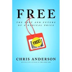 Free Chris Anderson business models