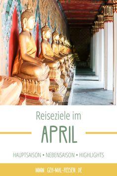 Du willst im April in den Urlaub und weißt nicht, wohin? Unsere Karte mit den top Reisezielen im April kann dir bei der Reise-Planung helfen. Entdecke neue Reiseziele für deine Bucketlist! #gehmalreisen #reiseziele #urlaubsziele #april #reisetipps