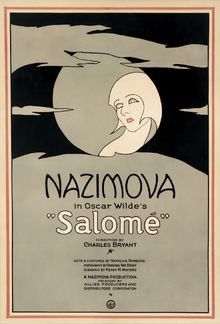 Poster for the 1923 silent film version of Oscar Wilde's play, Salome, starring Nazimova