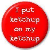 Ketchup on Ketchup!
