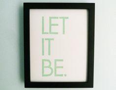 PRINT - Beatles, Song Lyrics - Let It Be (Mint Green) Handcarved Linocut Art 8x10. $19.00, via Etsy.