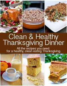 All the recipes you need for a clean & healthy Thanksgiving!