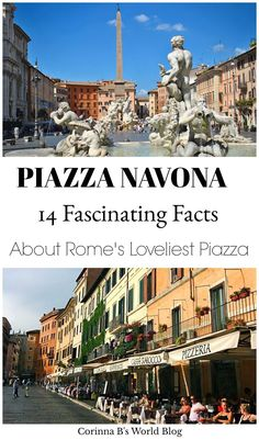 14 Fabulous Facts You Need To Know About Piazza Navona. Piazza Navona is Rome's loveliest piazza. With a history that includes a Pope named Innocent, some ghosts, rival sculptors and a femme fatal, Navona is completely fascinating! Check out these 14 incredible facts about Piazza Navona - number 10 is just fantastic! #rome #piazzanavona #travelitaly