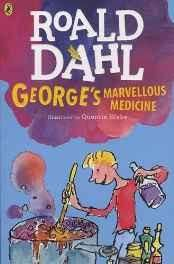 George's Marvellous Medicine (Dahl Fiction) Paperback ? 26 Apr 2016