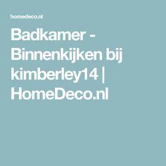 Badkamer - Binnenkijken bij kimberley14 | HomeDeco.nl