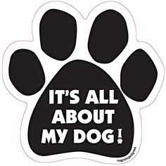 It's All About My Dog!