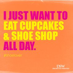 Cupcakes + shoes = all you need. #DSW #shoelover