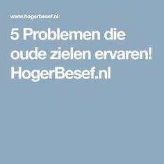 5 Problemen die oude zielen ervaren! HogerBesef.nl