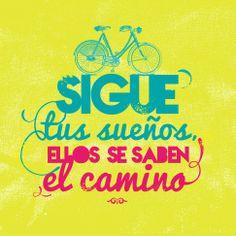 """""""Sigue tus sueños, ellos se saben el #Camino"""". #Frases #Motivacionales @candidman"""
