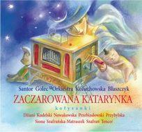 Zaczarowana katarynka. Kołysanki (audiobook CD)-Opracowanie zbiorowe