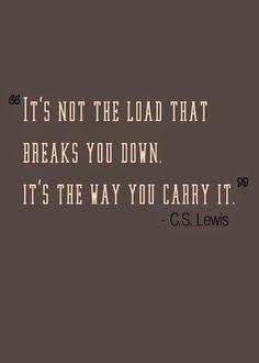 focusedongrowing.blogspot.ca: #511 It's not the load that breaks you down. It's ...