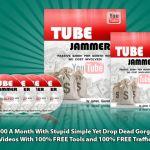 Tube Jammer Reviews Bonuses