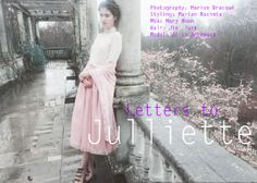 Letters to Julliette for Flawless Magazine