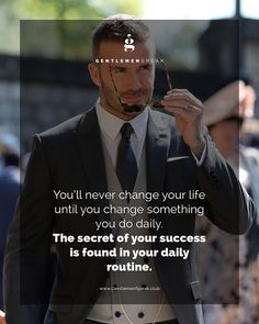 Are you willing to change your daily routine for a better life? . . #GentlemenSpeak #Gentleman #Quotes #Follow #Entrepreneur #EntrepreneurLife #Success #DailyRoutine #Quotetoliveby #Motivation #Life #Motivativate #Inspire #QuoteOfTheDay #PhotoOfTheDay #Goals #Hustle #Success #Aspire #TrendyTuesday #TopicTuesday #TipTuesday #DavidBeckham #suit #fashion