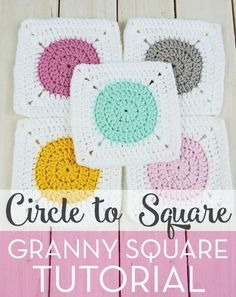 Circle to Square Granny Square Tutorial - Crochet Pattern by Just Be Crafty