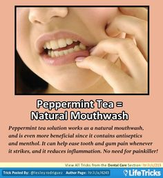 Dental Care - Peppermint Tea = Natural Mouth Wash