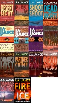 Joanna Brady Series - J. A. Jance  Finally finished the series...waiting on the latest July 24th.