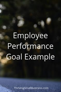 81f2abd1ac44d8c588b5da296ef107a7 Sample Employee Performance Goals Examples on evaluation form, appraisal wording example, write up, appreciation letter, business perspective, write up template,