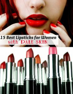 15 Best #Lipsticks to Compliment Pale Skin I'm not pale but I love the colors I hate when your lipstick is glossy...