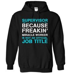 HOT-Miracle Supervisor - #maxi tee #couple sweatshirt. BEST BUY => https://www.sunfrog.com/LifeStyle/HOT-Miracle-Supervisor-6847-Black-19132255-Hoodie.html?68278