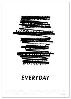 Typeverything.com - Everyday promotion poster by Albin Holmqvist.