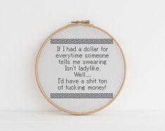 If i had a dollar for every time someone said swearing was unladylike sarcasm funny cross stitch xstitch pattern