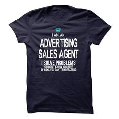 I am an Advertising Sales Agent T-Shirts, Hoodies. CHECK PRICE ==► https://www.sunfrog.com/LifeStyle/I-am-an-Advertising-Sales-Agent-17794662-Guys.html?id=41382