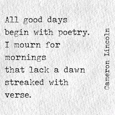 Positive messages, images, or poems are a perfect way to wake up. It sets the mood for the rest of the day.