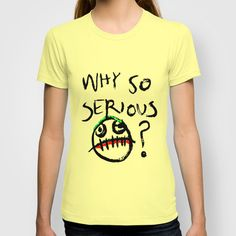 """Why So Serious?"" joker T-shirt by DeMoose - $22.00 FREE Worldwide Shipping Now! #theJoker #Batman #typography"
