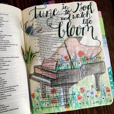 Job 30 Tune in to God and watch life bloom (piano, flowers) : Job 30 Tune in to God and watch life bloom (piano, flowers) Bible Journaling For Beginners, Bible Study Journal, Prayer Journals, Art Journals, Job Bible, Faith Bible, Bible Drawing, Bible Doodling, Bible Prayers