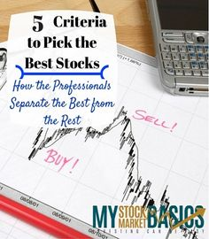 How the professionals pick the best stocks and investments. Cut through all the stock market hype to find the best stocks for your portfolio. How to start investing right and not lose money.