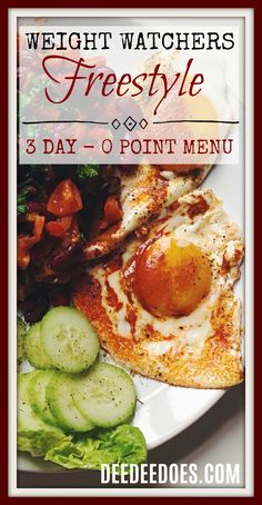 3 day meal plan using 0 point foods Weight Watchers Freestyle Plan